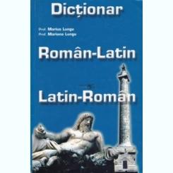 DICTIONAR ROMAN-LATIN, LATIN ROMAN - MARIUS LUNGU