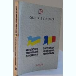 DICTIONAR UCRAINEAN-ROMAN, -ONUFRIE VINTELER