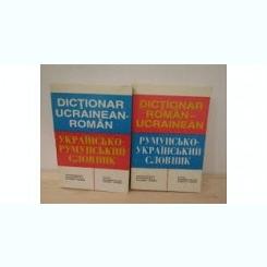 DICTIONAR UCRAINEAN-ROMAN, ROMAN - UCRAINEAN  (2 VOLUME)