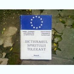 DICTIONARUL SPIRITULUI TOLERANT