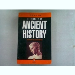 DICTIONARY OF ANCIENT HISTORY - GRAHAM SPEAKE