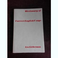 DICTIONARY OF CORRECT ENGLISH USAGE - LEO LIEBERMAN
