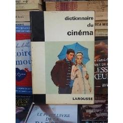 DICTIONNAIRE DU CINEMA , LAROUSSE