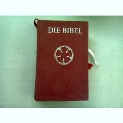 DIE BIBEL NACH DER UBERSETZUNG MARTIN LUTHERS