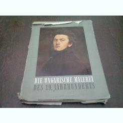 DIE UNGARISCHE MALEREI. DES 19. JAHRHUNDERTS - POGANY  ALBUM