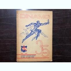 DINAMO 35 DE ANI 1948-1983,CULEGERE DE REPORTAJE EDITATA DE ZIARUL,,IN SLUJBA PATRIEI