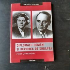 DIPLOMATII ROMANI SI DEVIEREA DE DREAPTA - FLORIN CONSTANTINIU