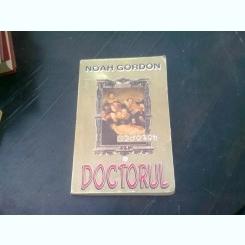 DOCTORUL - NOAH GORDON  VOL.1