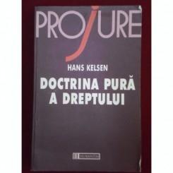 DOCTRINA PURA A DREPTULUI - HANS KELSEN