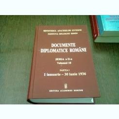 DOCUMENTE DIPLOMATICE ROMANE - VOL.18 PARTEA I