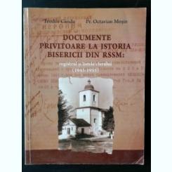 DOCUMENTE PRIVIND ISTORIA BISERICII DIN RSSM : REGISTRUL SI LISTELE CLERULUI (1945-1955)