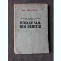 DOCUMENTE SCRISORI SI INSEMNARI IN LEGATURA CU  PROCESUL DIN LEIPZIG - GH. DIMITROFF