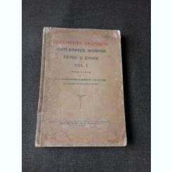 DOCUMENTE VRANCENE , CARTI DOMNESTI , HOTARNICII , RAVASE SI IZVOADE , VOLUMUL I , PUBLICATE DE C.D. CONSTANTINESCU - MIRCESTI SI H.H. STAHL