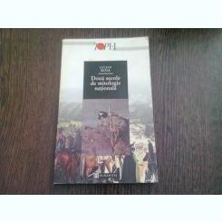 Doua secole de mitologie nationala-Lucian Boia