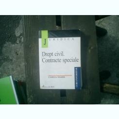 Drept civil. Contracte speciale - Camelia Toader