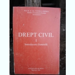 DREPT CIVIL. INTRODUCERE GENERALA  - TUDOR R. POPESCU