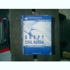 Drept civil roman Teoria generala - Iosif R. Urs