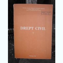 DREPT CIVIL - TUDOR R. POPESCU - BRAILA  VOL.I