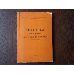 Drept Penal, (Partea generala) , Prof. dr. C. Bulai , 1990