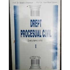 DREPT PROCESUAL CIVIL EXECUTAREA SILITA VOL.I