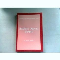 DREPTUL PRIVAT ROMAN - ION M. ANGHEL