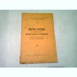 DREPTUL STATULUI DE A REVENI ASUPRA ACTELOR ILEGALE DE AUTORITATE SI ALTE CHESTIUNI DE DREPT ADMINISTRATIV - RADU M. GORUNEANU