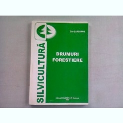DRUMURI FORESTIERE - DAN ZAROJANU