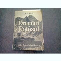 DRUMURI IN RETEZAT - N. STOIA