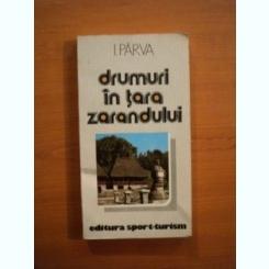DRUMURI IN TARA ZARANDULUI DE I. PARVA , 1983