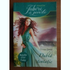 DUBLA TENTATIE - TESSA DARE