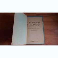 DUILIU ZAMFIRESCU SI TITU MAIORESCU IN SCRISORI (1884-1913) - EMANOIL BUCUTA