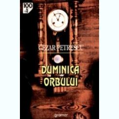 DUMINICA ORBULUI - CEZAR PETRESCU