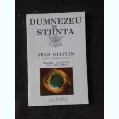 DUMNEZEU SI STIINTA - JEAN GUITTON