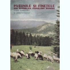 E. Puscaru-Soroceanu - Pasunile si fanetele din Republica Populara Romana