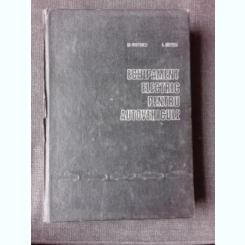 ECHIPAMENT ELECTRIC PENTRU  AUTOVEHICULE - GH. POSTELNICU