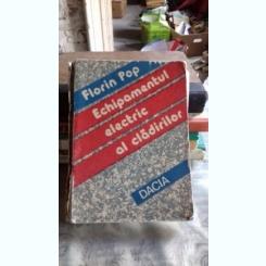 ECHIPAMENTUL ELECTRIC AL CLADIRILOR - FLORIN POP