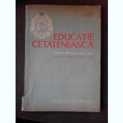 EDUCATIE CETATENEASCA, MANUAL PENTRU CLASA A VIII-A SCOALA GENERALA DE 8 ANI - ION DRAGU