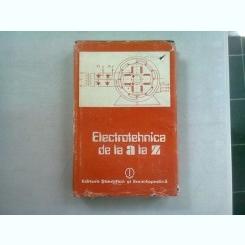 ELECTROTEHNICA DE LA A LA Z - EMIL MICU