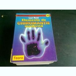 ELEMENTE DE CHIROMANTIE MODERNA - LORI REID