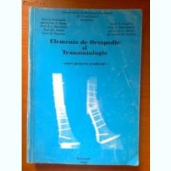 ELEMENTE DE ORTOPEDIE SI TRAUMATOLOGIE (CURS PENTRU STUDENTI) - D. ANTONESCU, D. BARBU, D.L. NICULESCU, GH. PANAIT, M. POPESCU, FL. PURGHEL
