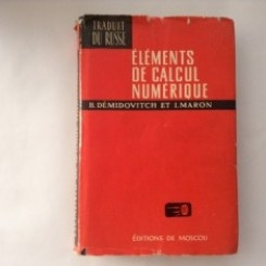 ELEMENTS DE CALCUL NUMERIQUE -  B. DEMIDOVICH  (IN LIMBA FRANCEZA)