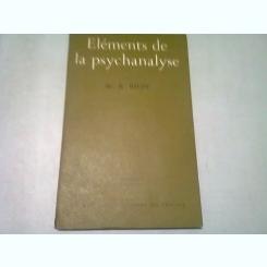 ELEMENTS DE LA PSYCHANALYSE - W.R. BION  (CARTE IN LIMBA FRANCEZA)