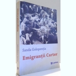 EMIGRANTII CARTER - SANDA GOLOPENTIA