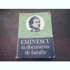 EMINESCU IN DOCUMENTE DE FAMILIE