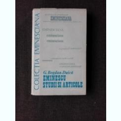 EMINESCU, STUDII SI ARTICOLE - G. BOGDAN DUICA