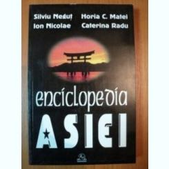 ENCICLOPEDIA ASIEI - SILVIU NEGUT