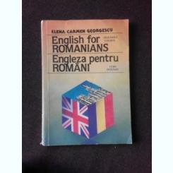 ENGLISH FOR ROMANIANS, ENGLEZA PENTRU ROMANI - ELENA CARMEN GEORGESCU