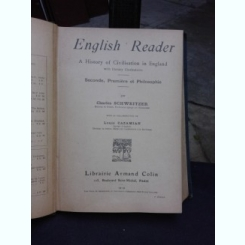 ENGLISH READER, A HISTORY OF CIBILISATION IN ENGLEND - CHARLES SCHWEITZER  3 VOLUME COLIGATE  (CARTE IN LIMBA ENGLEZA)