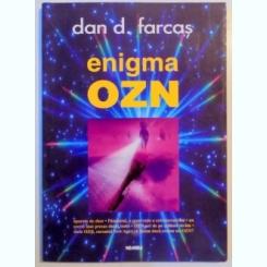 ENIGMA OZN DE DAN D. FARCAS
