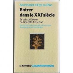 ENTRER DANS LE XXI SIECLE. EDDAI SUR L'AVENIR DE L'IDENTITE FRANCAISE  (CARTE IN LIMBA FRANCEZA)